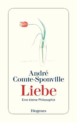 André Comte-Sponvilles ›kleine Philosophien‹ Liebe und Sex