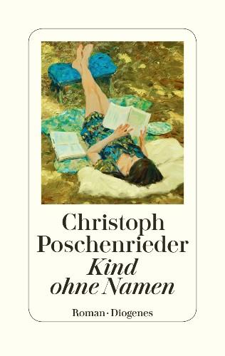 Christoph Poschenrieder Kind ohne Namen