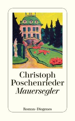 Christoph Poschenrieder Mauersegler