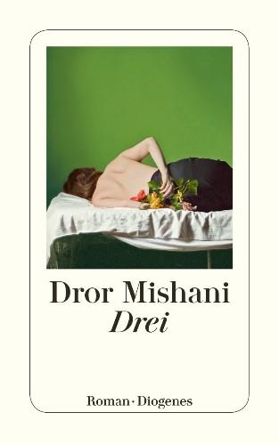Dror Mishani Drei