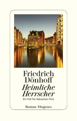 Friedrich Dönhoff Heimliche Herrscher