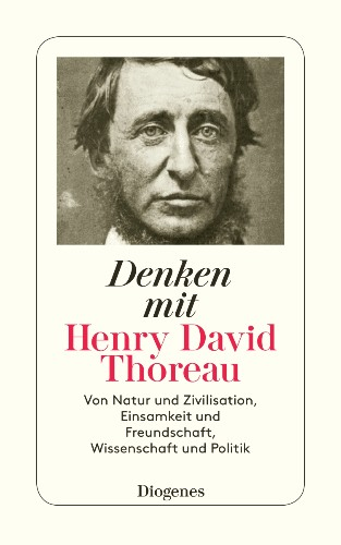 Denken mit Henry David Thoreau