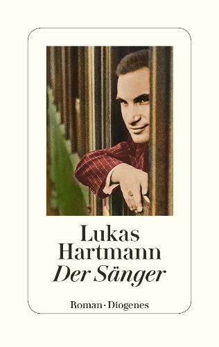 Lukas Hartmann Der Sänger