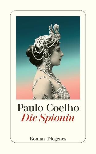 Paulo Coelho Die Spionin
