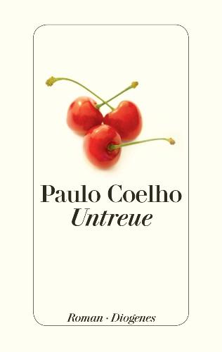 Untreue von Paulo Coelho [Leseprobe]