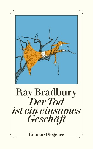Ray Bradbury Der Tod ist ein einsames Geschäft Halloween Schneller als das Auge