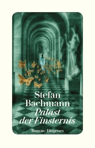 Stefan Bachmann Palast der Finsternis