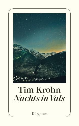 Tim Krohn Nachts in Vals