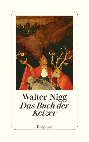 Walter Nigg Das Buch der Ketzer