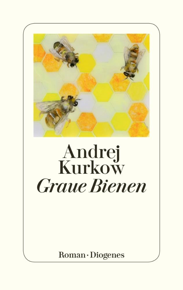 https://www.diogenes.ch/leser/titel/andrej-kurkow/graue-bienen-9783257070828.html