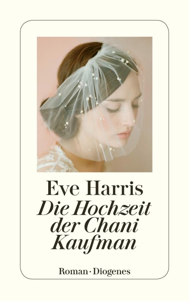 Eve Harris Die Hochzeit der Chani Kaufman