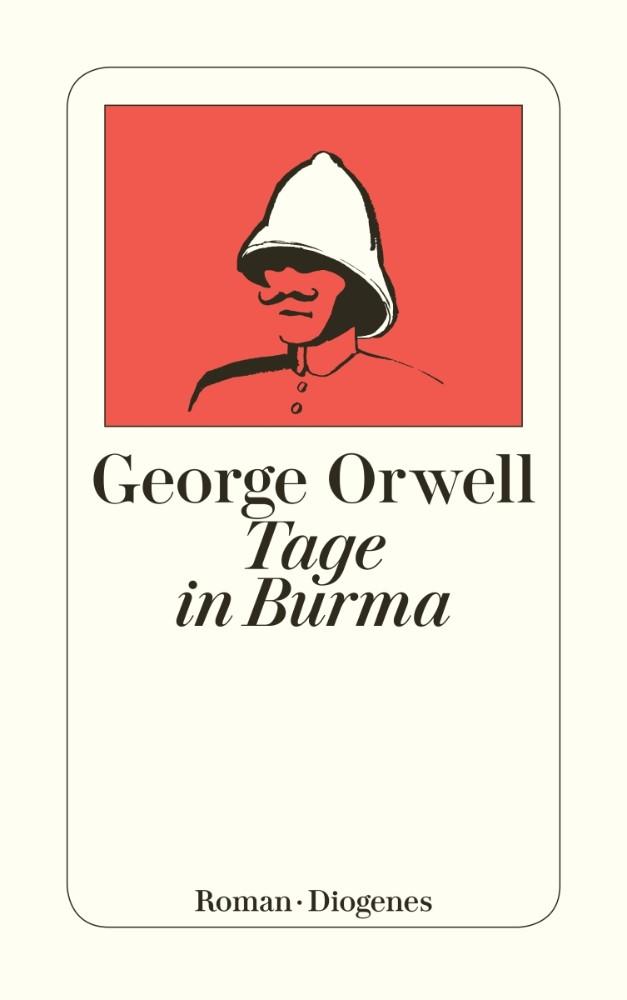 George Orwell: Tage in Burma