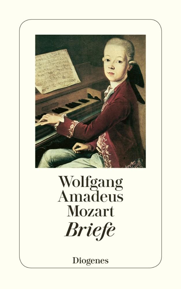 Briefe Von Mozart : Diogenes verlag briefe