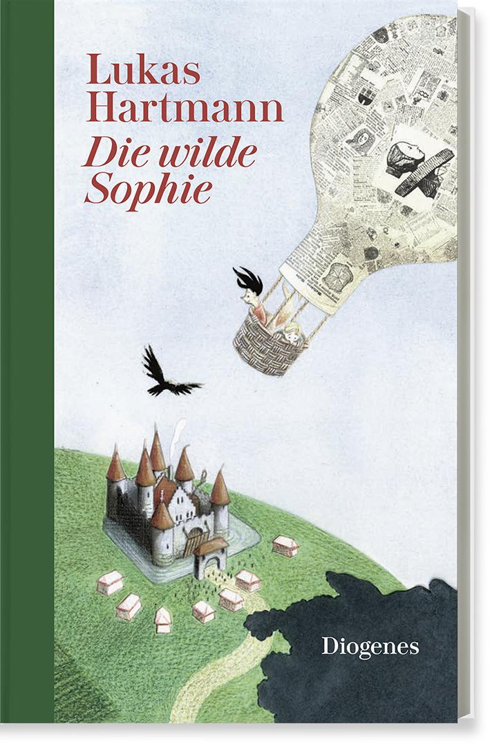 Lukas Hartmann Die wilde Sophie