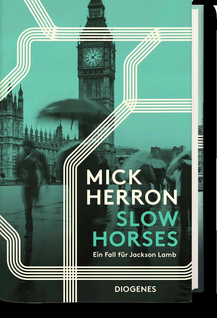 Mick Herrons lahmen Gäule machen das Rennen – Platz 1 der Krimibestenliste November