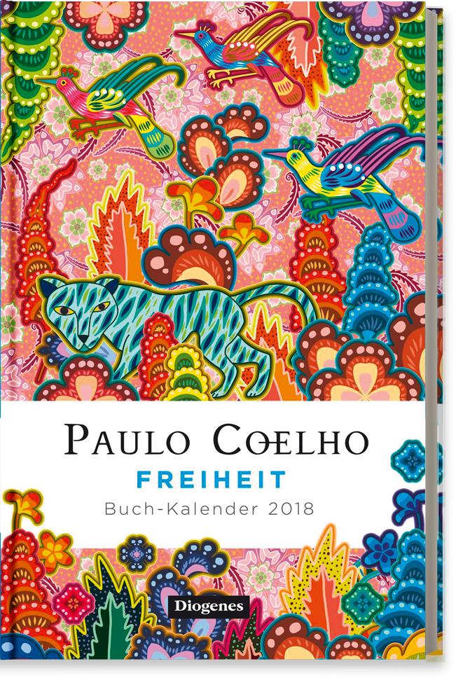 Paulo Coelho Freiheit – Buch-Kalender 2018