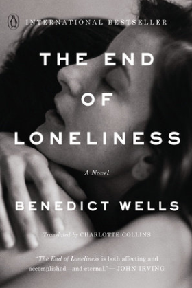 Benedict Wells The End of Loneliness