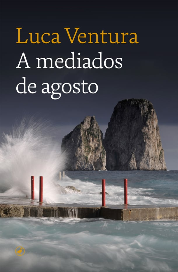 Just published in translation: Spanish edition of In the Middle of August by Luca Ventura