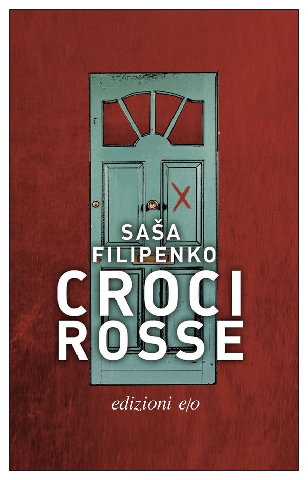 Just published in translation: Italian edition of Red Crosses by Sasha Filipenko