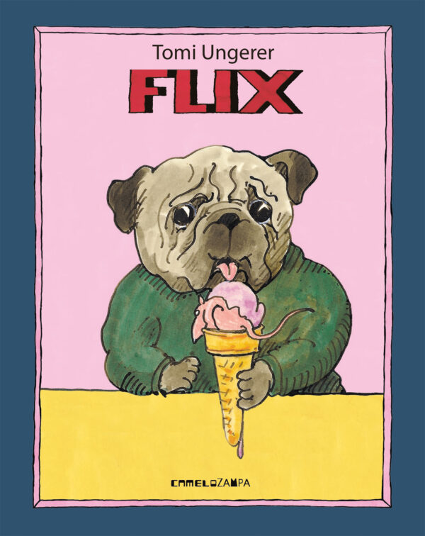 Just published in translation: Italian edition of Flix by Tomi Ungerer